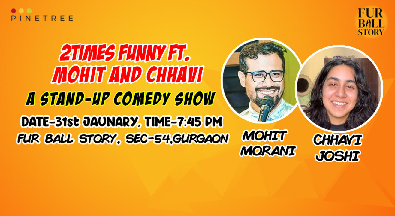2TIMES FUNNY FT. MOHIT AND CHHAVI