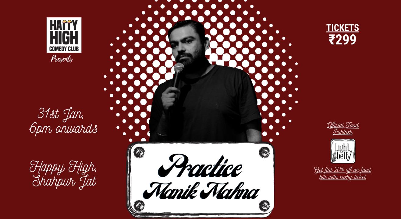 Practice by Manik Mahna