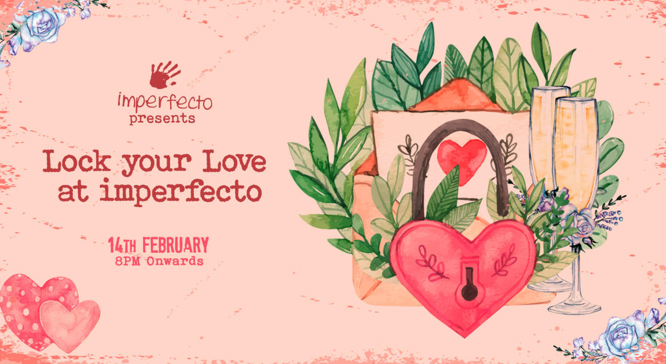 Lock Your Love At Imperfecto Ruin Pub | Valentine's Day