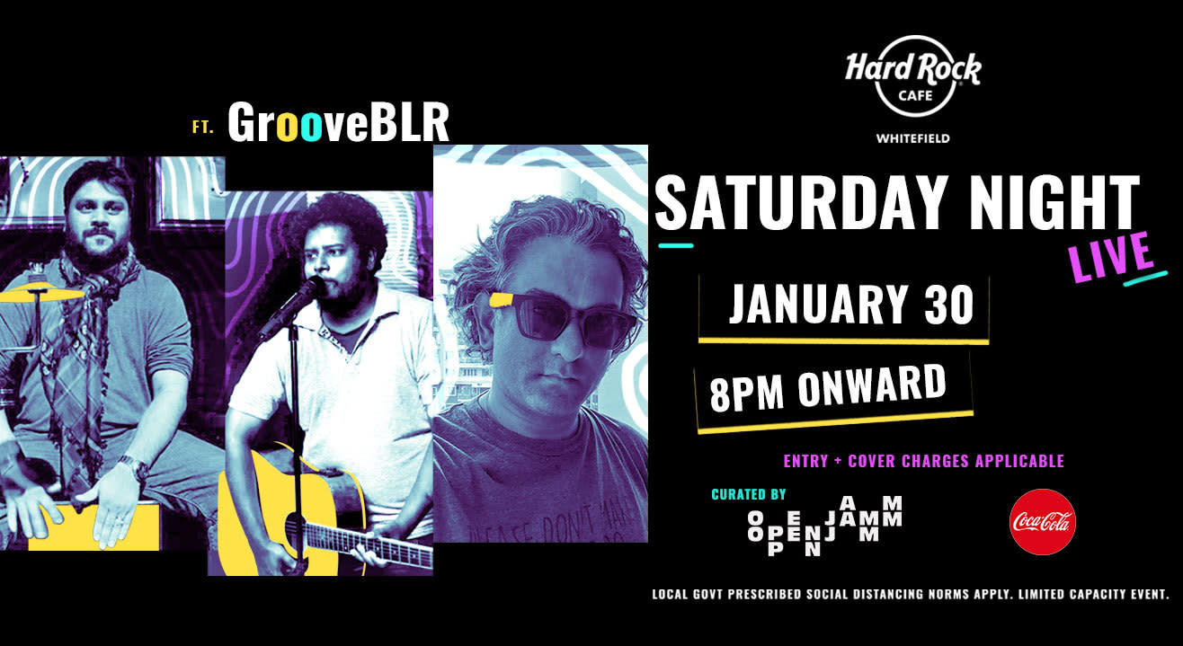 Saturday Live ft. GrooveBLR