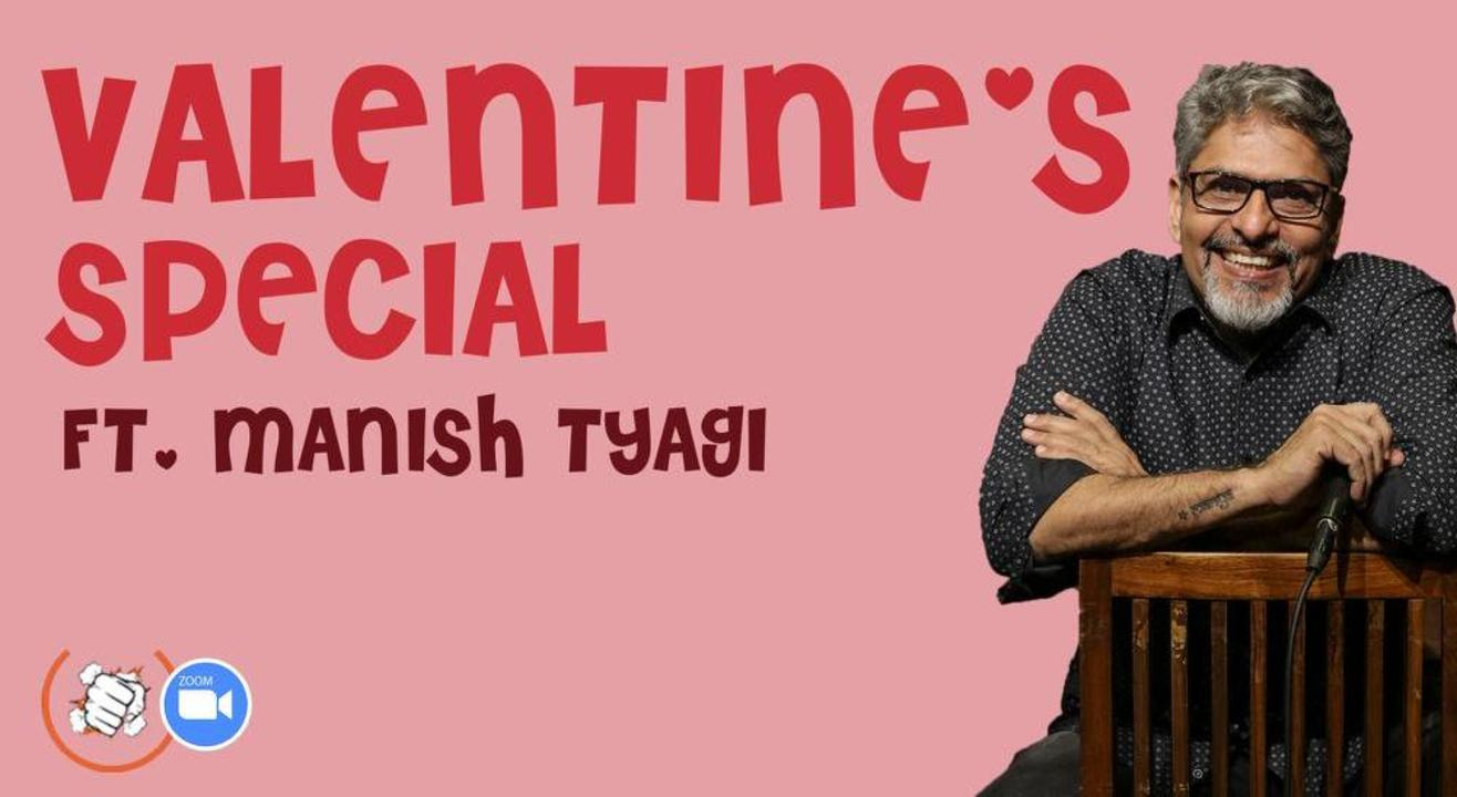 Valentine Special ft Manish Tyagi on Zoom