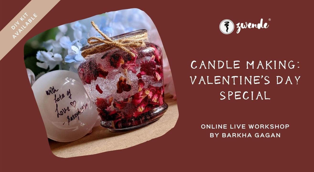 Candle Making : Valentine's Day Special [Online Live Workshop - DIY Kit available]