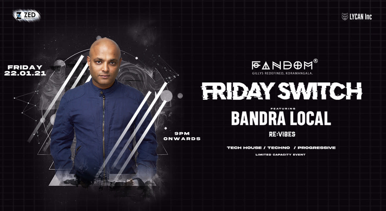 The Switch with Bandra Local & Re:Vibes