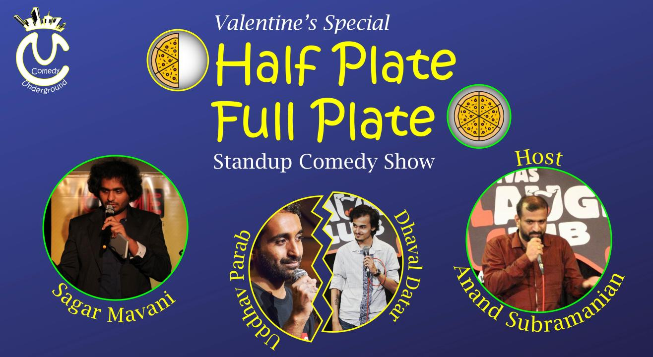 Half Plate Full Plate - A Valentine Special Standup Comedy Show