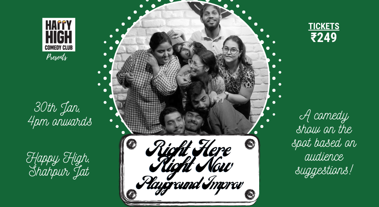 Right here Right Now - Improv Comedy