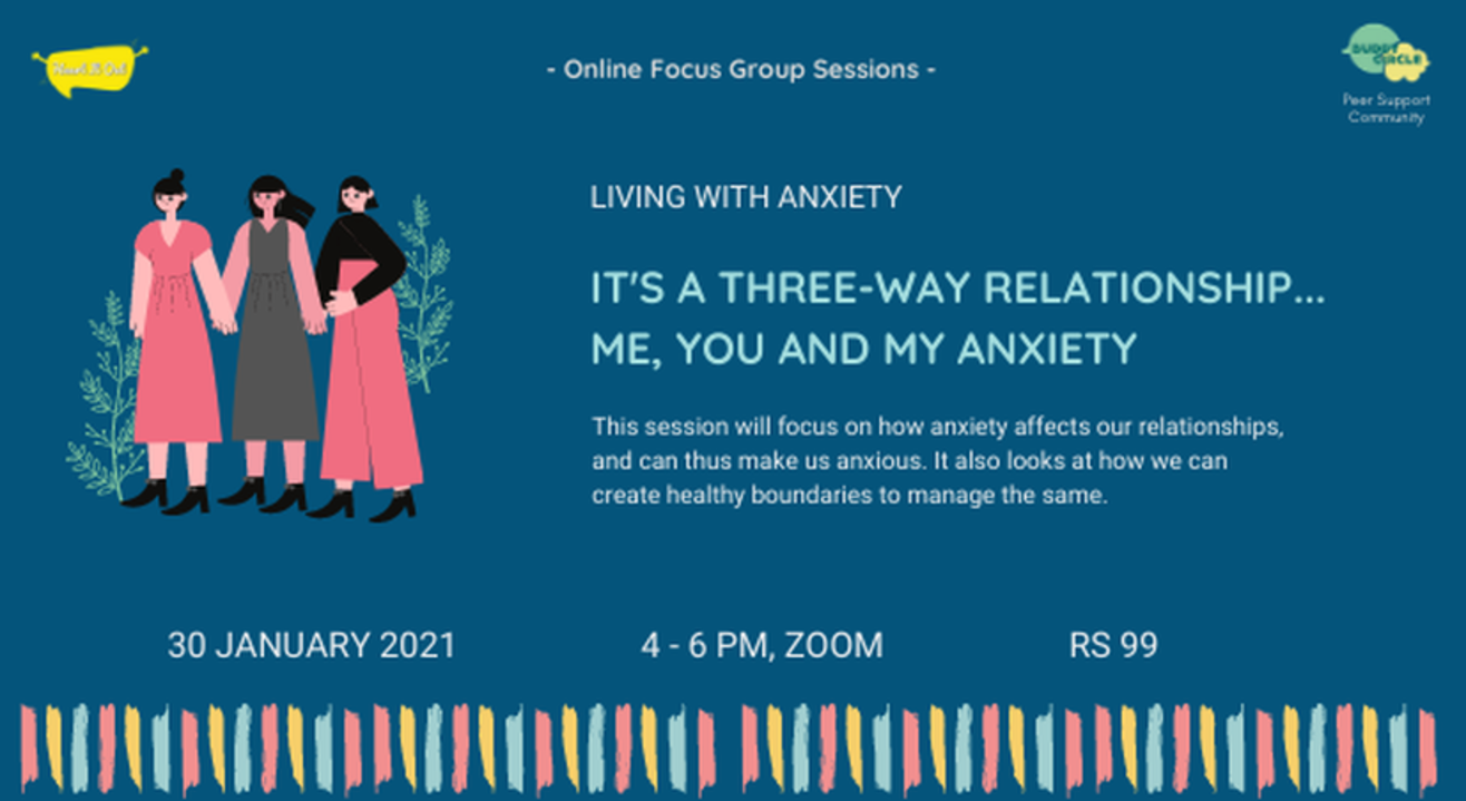 Relationships and Anxiety: It's a three-way relationship...you, me and my anxiety
