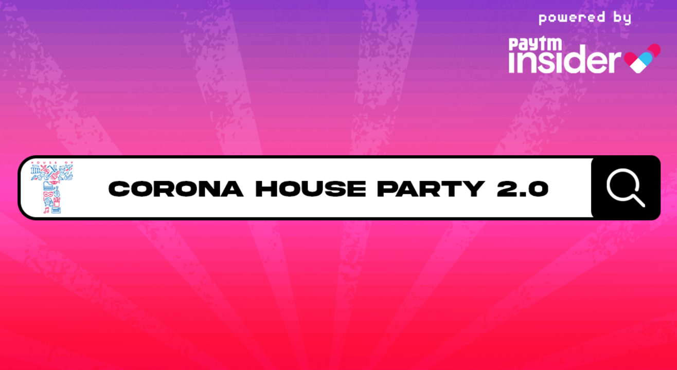 House of T presents Corona House Party 2.0 - Jan 31