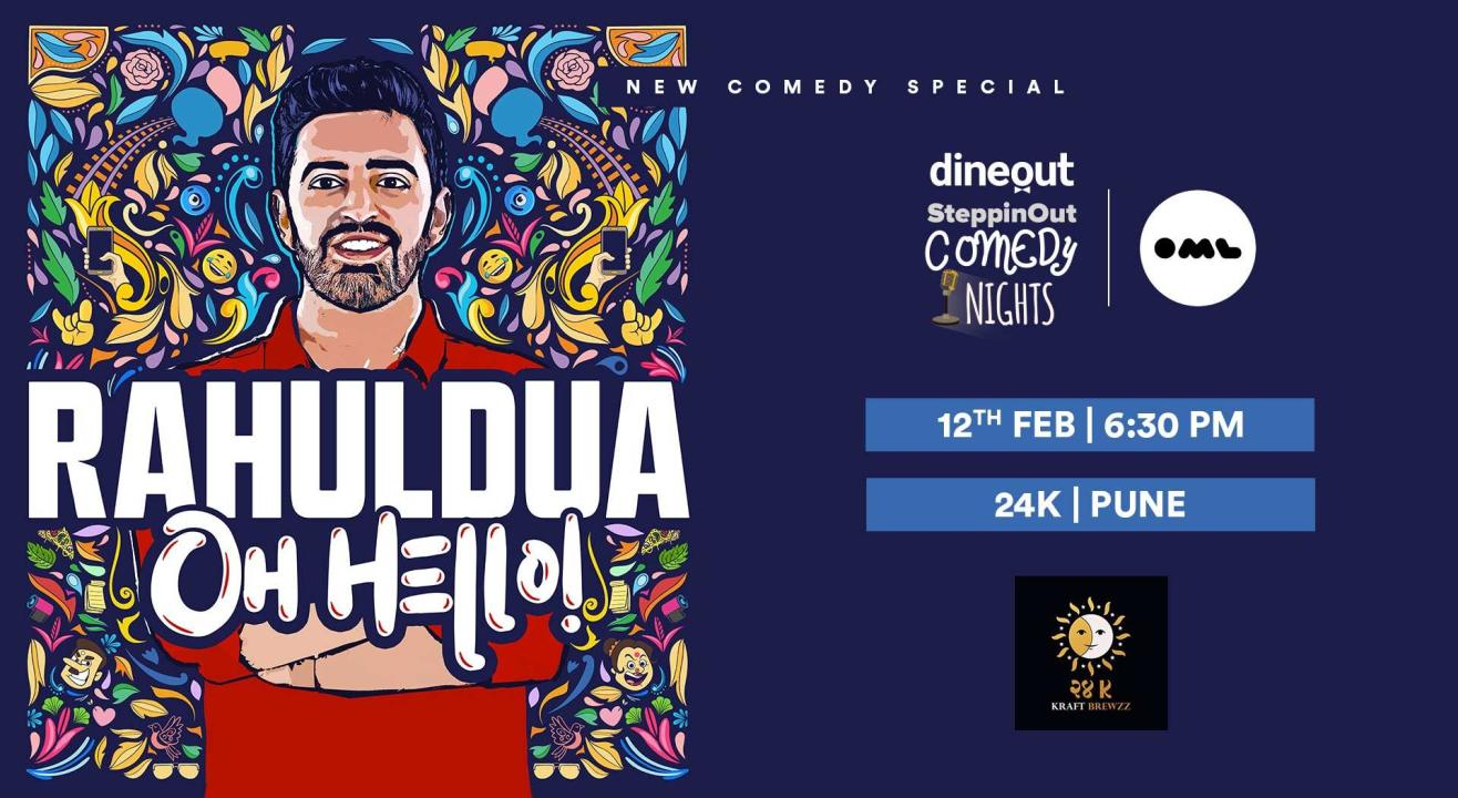 Oh Hello! A stand up special by Rahul Dua
