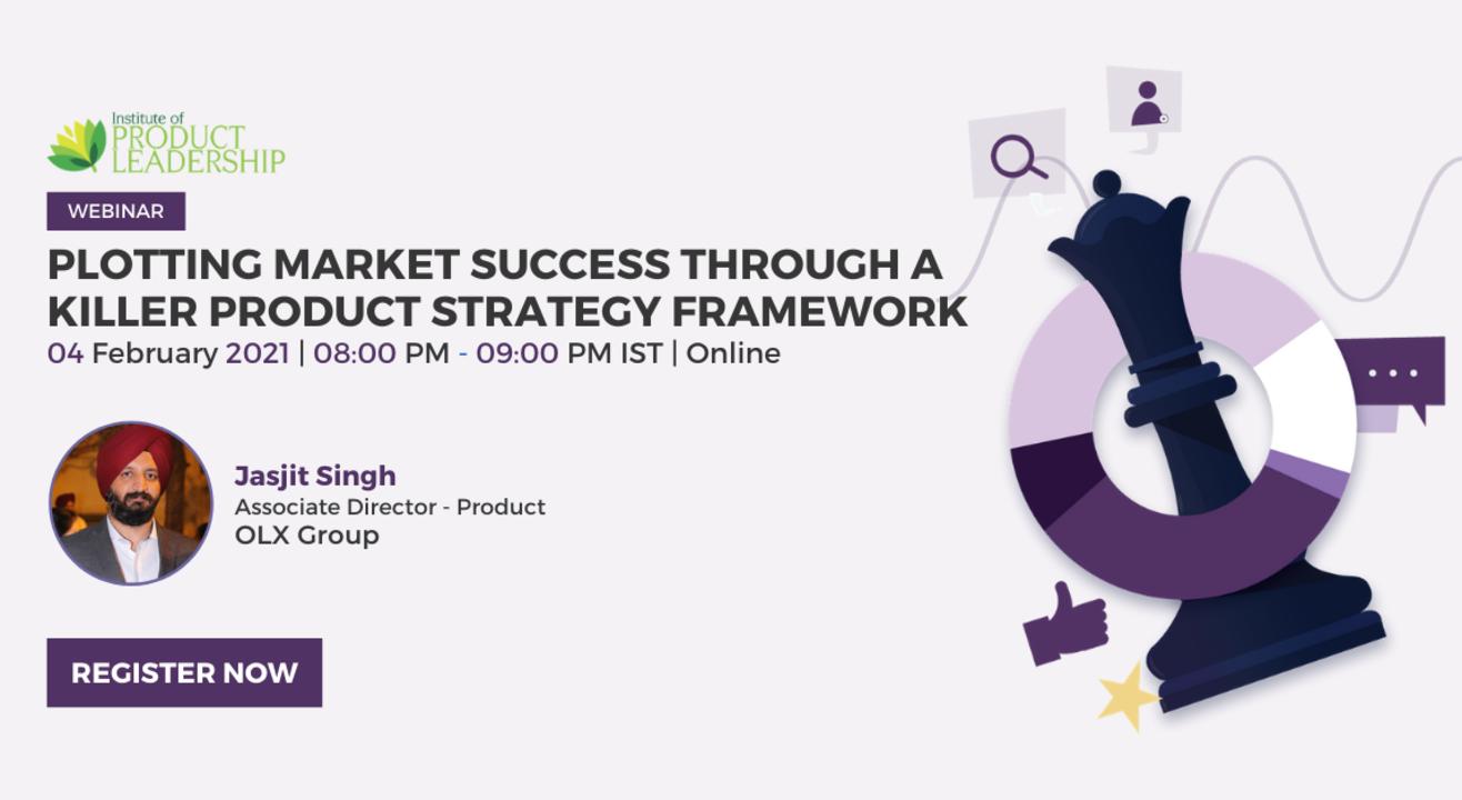 Plotting Market Success Through a Killer Product Strategy Framework