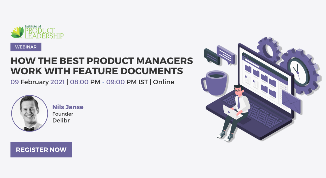 How the best product managers work with feature documents