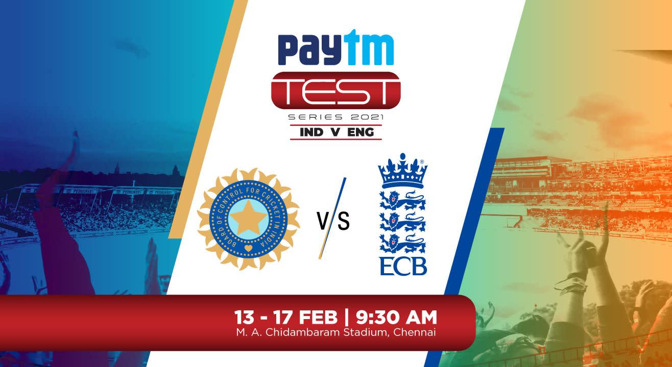 Paytm TEST Series 2021: 2nd Test India V England, Chennai