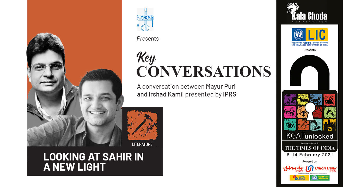 'Looking at Sahir in a new light' - with Mayur Puri and Irshad Kamil by IPRS | KGAF 2021