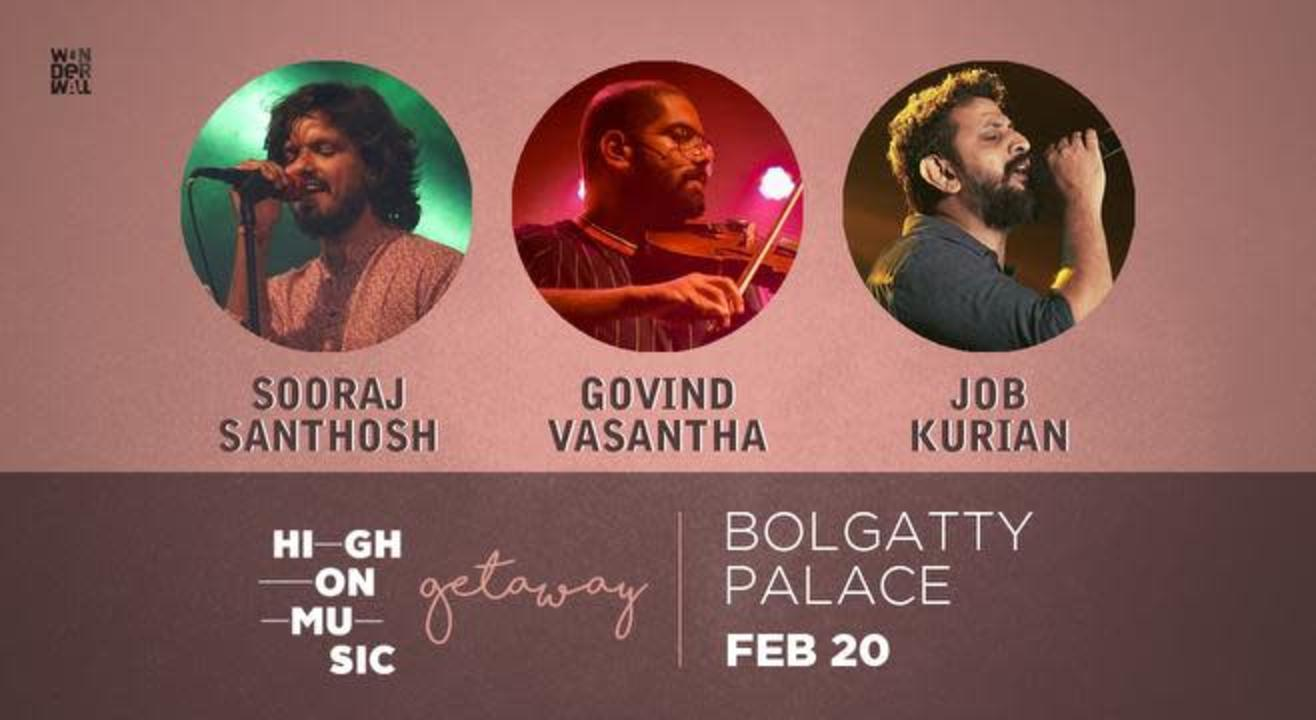 High On Music Getaway at Bolgatty Palace Ft. Sooraj Santhosh,Govind Vasantha and Job Kurian
