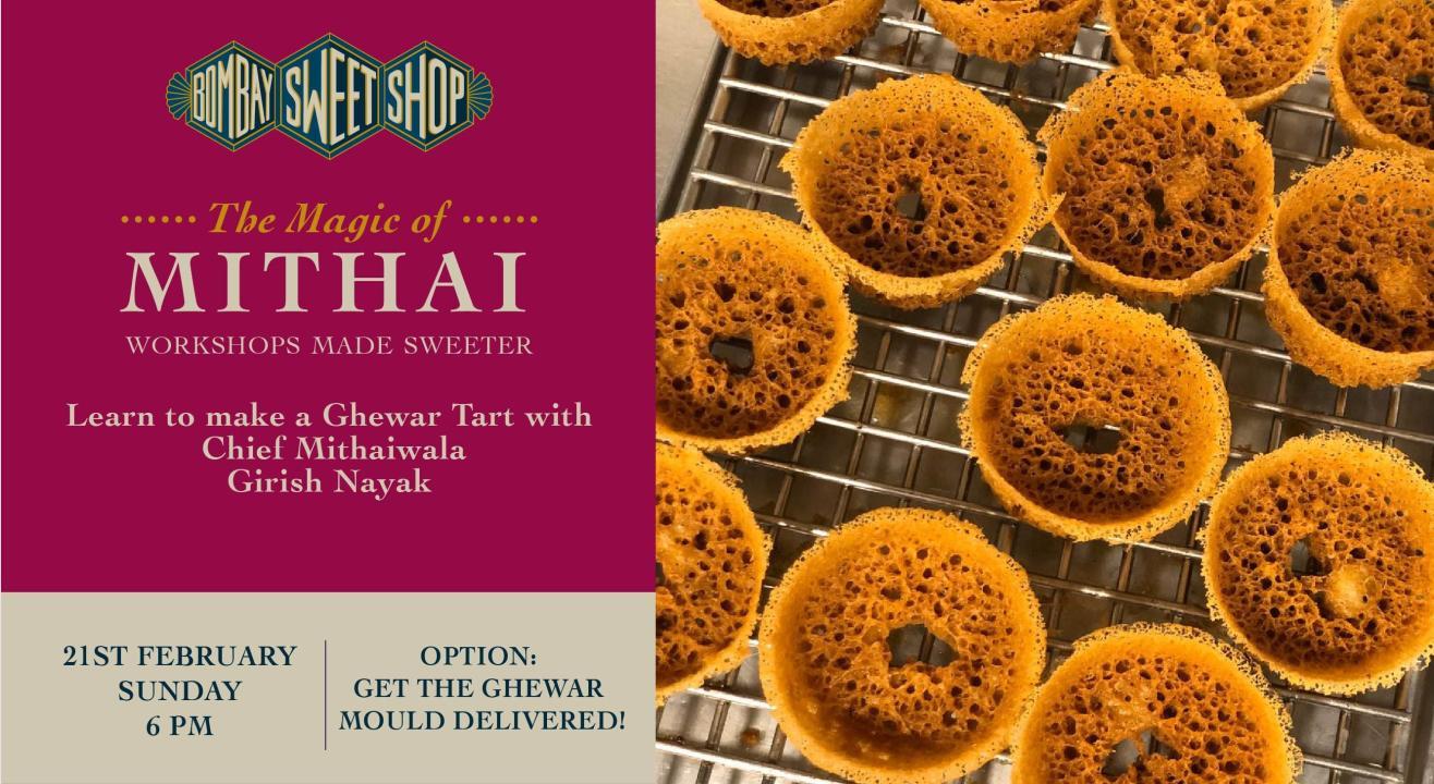 Learn to make a Ghewar Tart with Chef Girish Nayak!