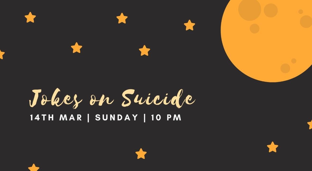 Jokes on Suicide