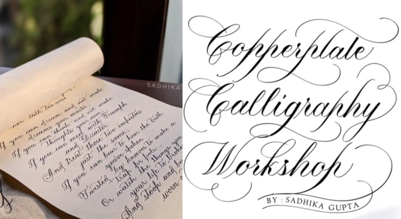 Copperplate Calligraphy Workshop by Sadhika Gupta