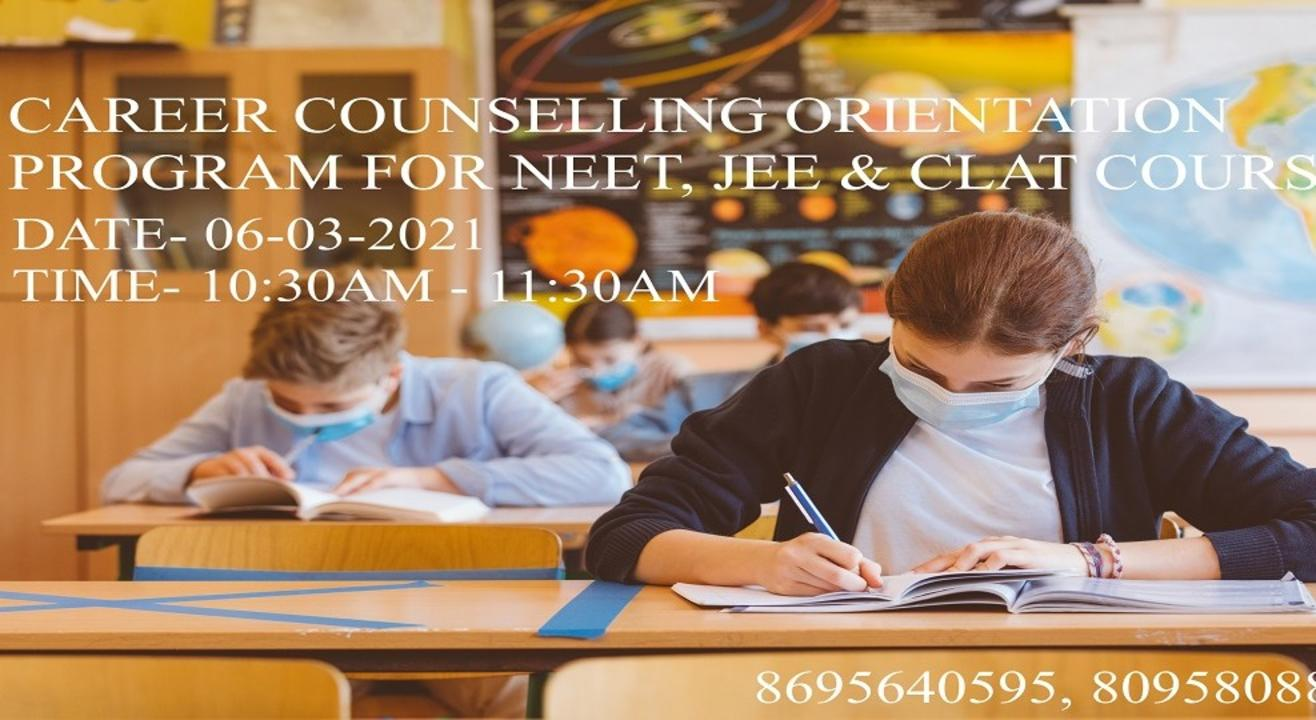 Career Counseling Orientation Program on NEET, JEET & CLAT Courses
