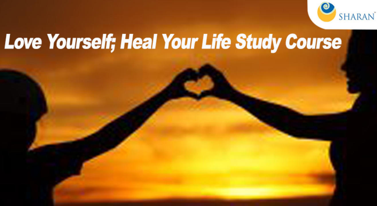 Love Yourself; Heal Your Life Study Course