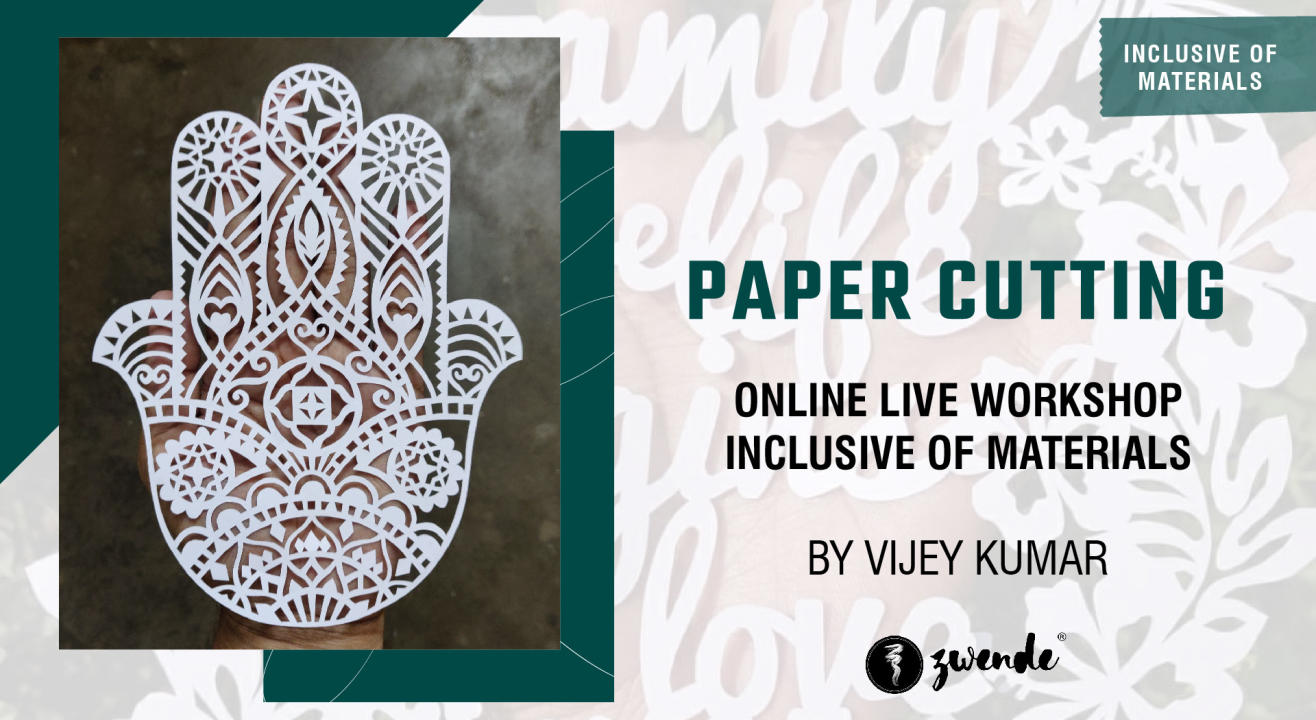 Paper Cutting [Online Live Workshop - Inclusive of Materials]