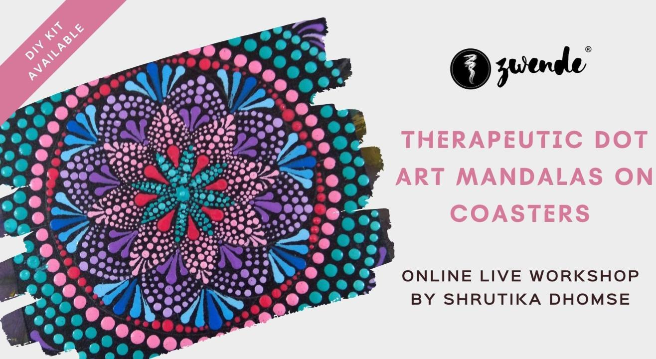 Therapeutic Dot Art Mandalas on Coasters [Online Live Workshop - Material Kit Available]