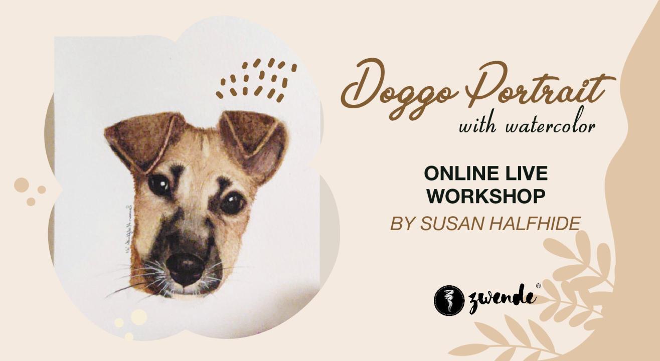 Doggo Portrait with Watercolor [Online Live Workshop]