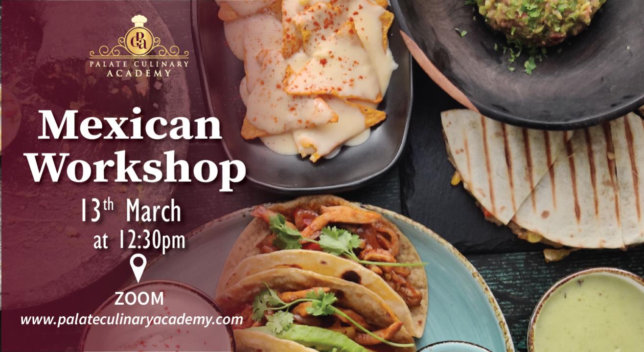 Mexican Workshop with Rakhee Vaswani