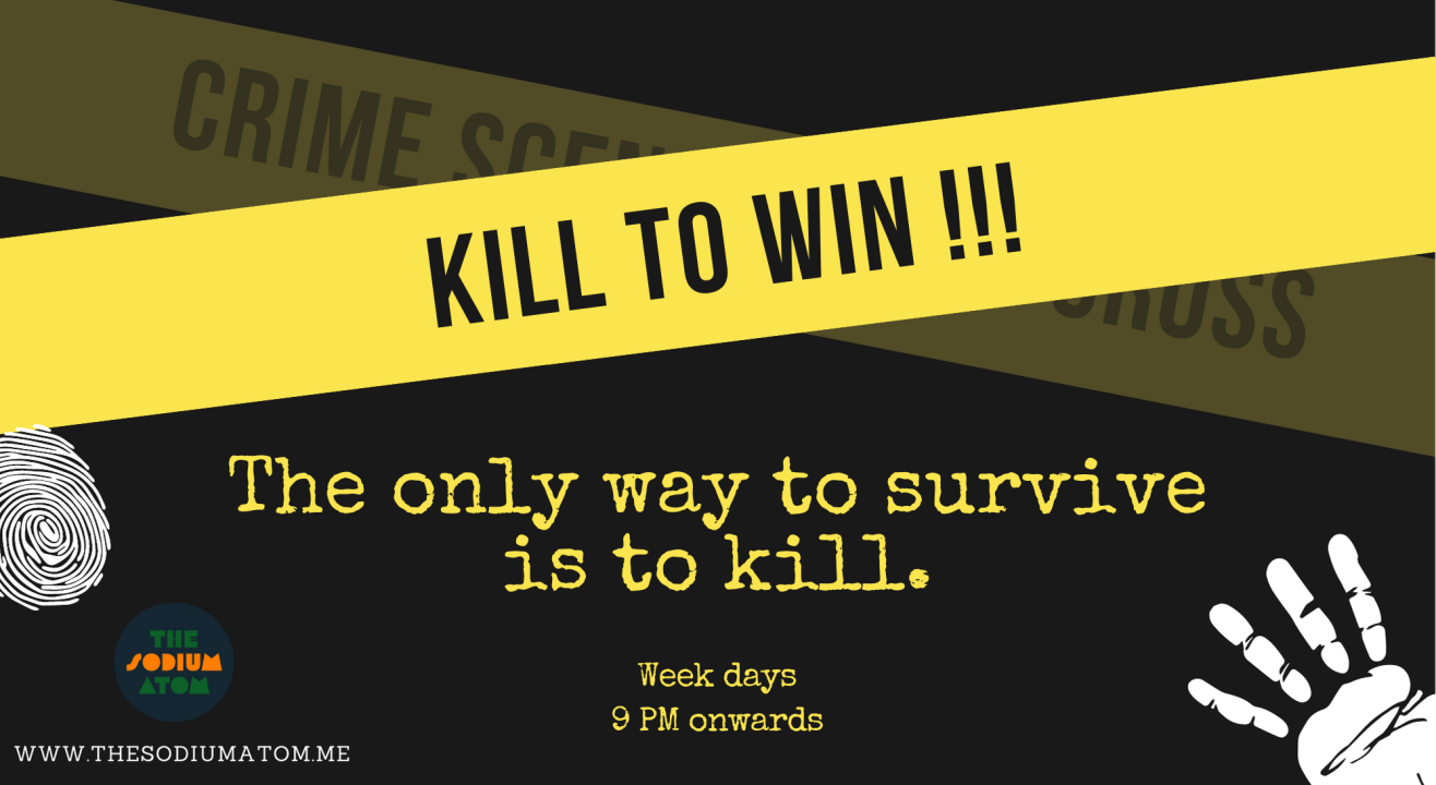 KILL TO WIN