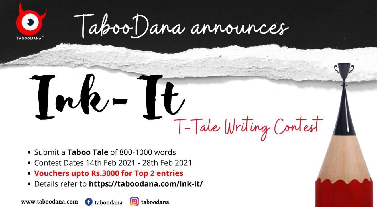 Ink It  Taboo Tale Writing Contest by TabooDana