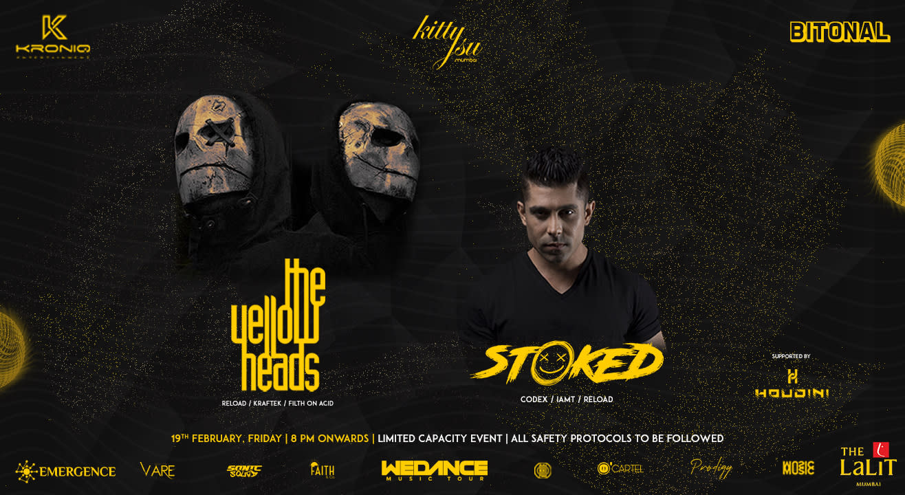 Kitty Su Mumbai Presents The Yellow Heads