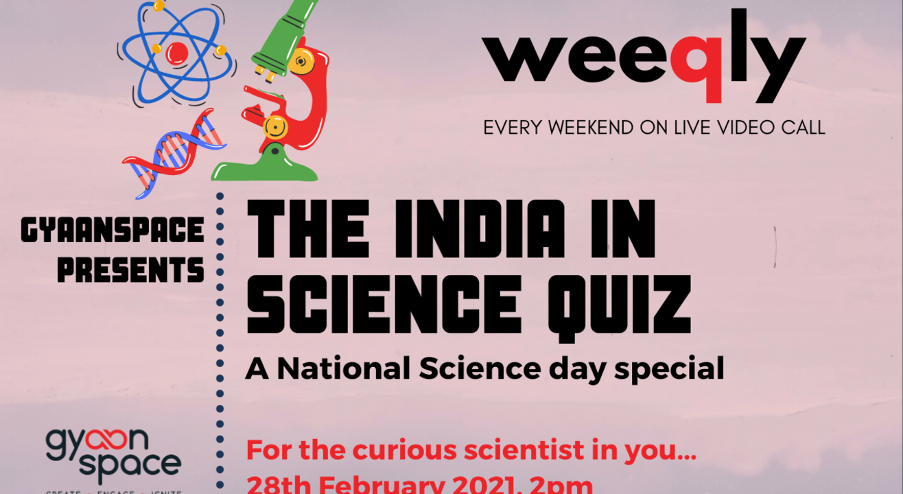 The India in Science Quiz by Gyaanspace