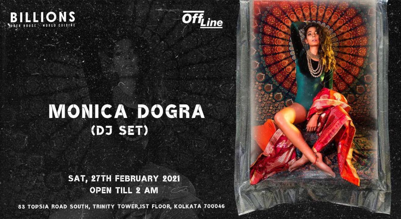 Monica Dogra (DJ SET) Live