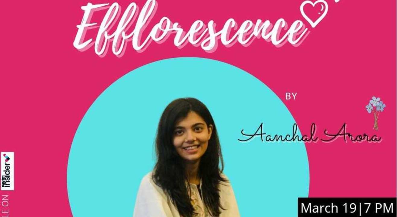 Efflorescence || Live Poetry Show || Anchal Arora || Lafz Entertainments