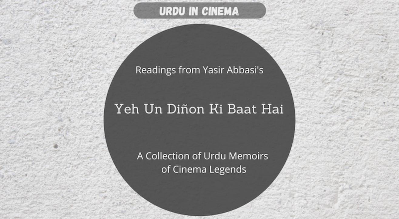 Urdu in Cinema : Ye Un Dinon Ki Baat Hai