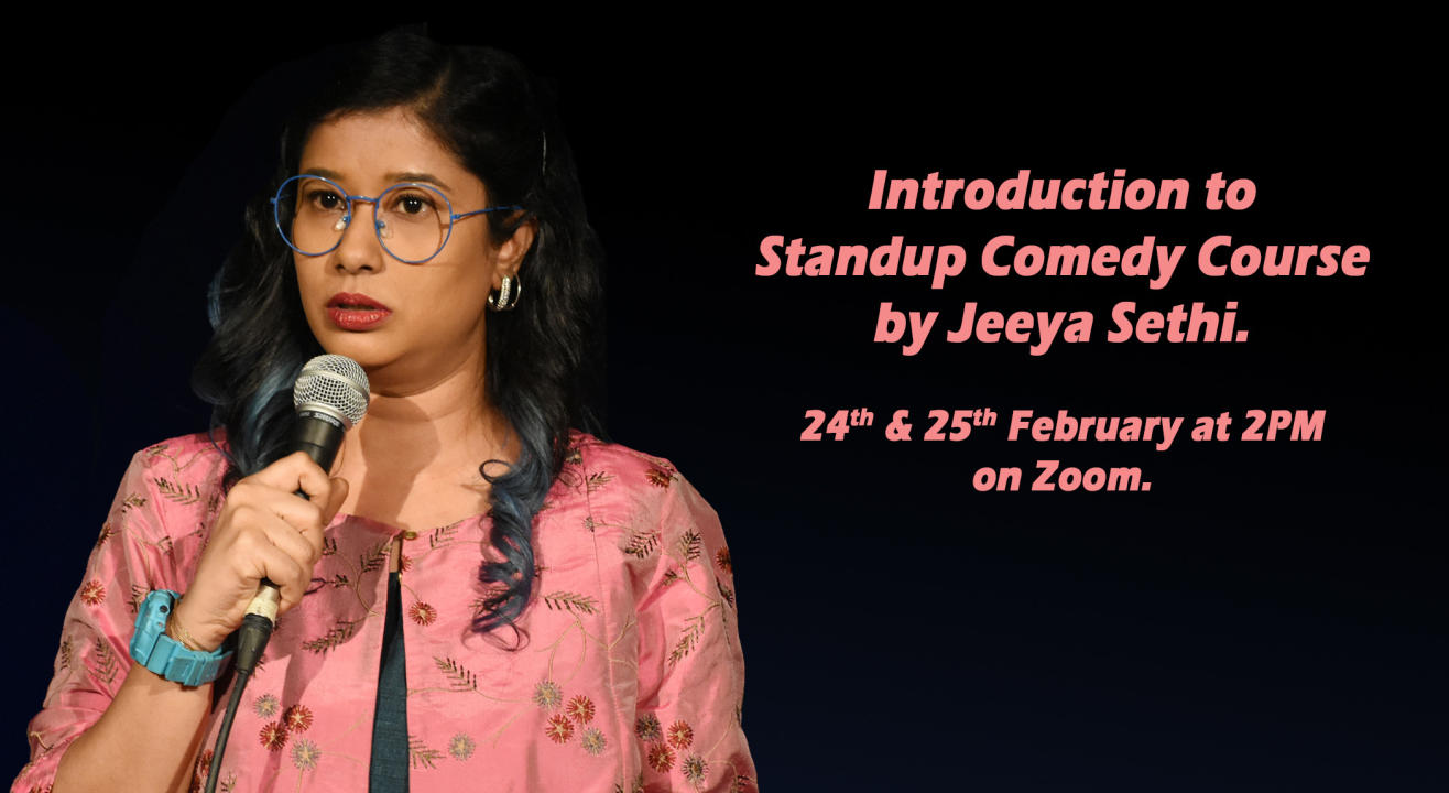 Introduction to Stand-up Comedy Course by Jeeya Sethi