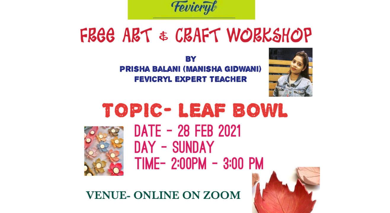 Free Fevicryl Leaf Bowl Workshop