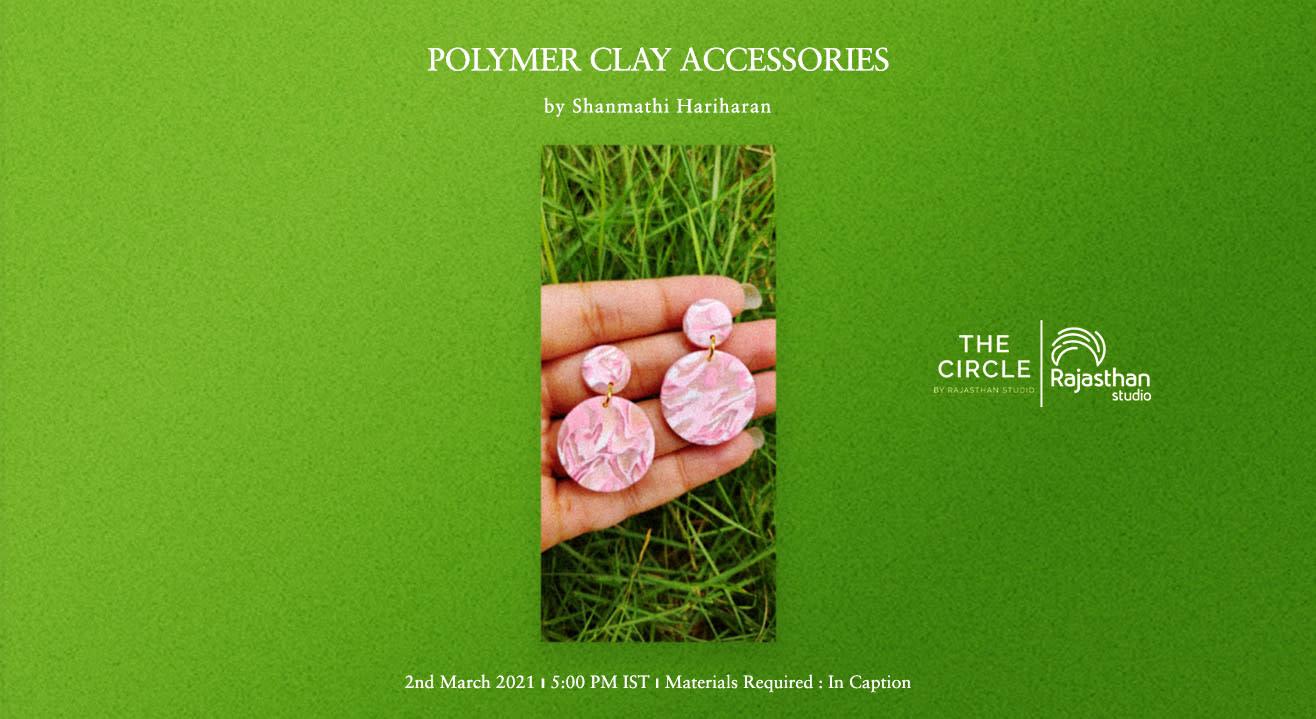 Polymer Clay Accessories Workshop by Rajasthan Studio