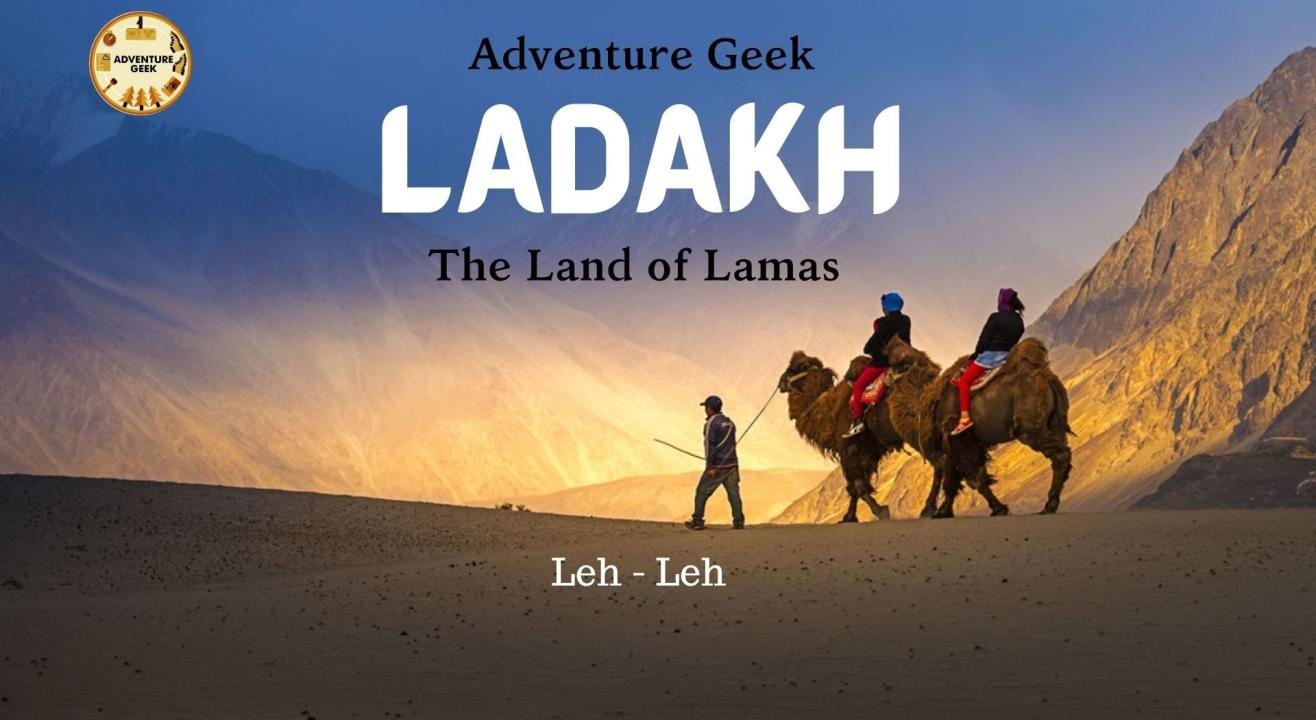 Ladakh - The Most Enchanting Destination in India