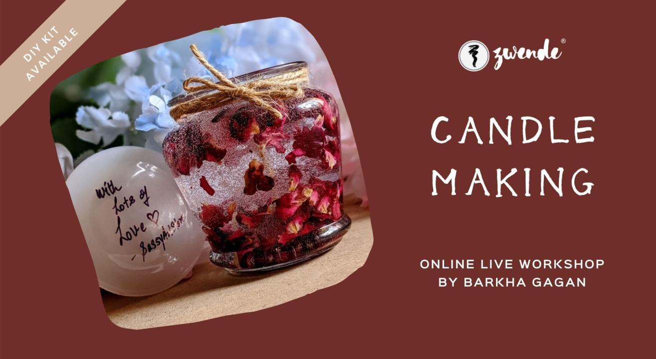 Candle Making [Online Live Workshop - DIY Kit available]