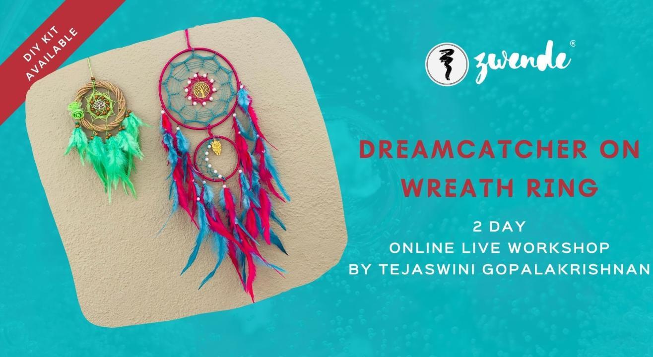 Dreamcatcher on Wreath Ring : [Online Live Workshop - Inclusive of Materials]