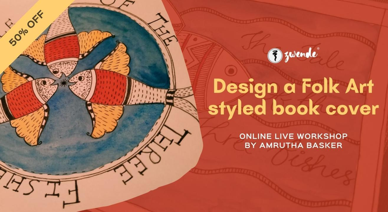 Design a Folk Art styled book cover [Online Live workshop - Kids Special]