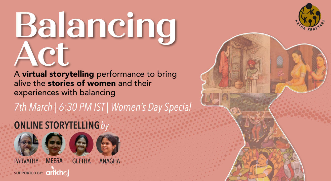 Balancing Act - Women's Day Special Storytelling Performance