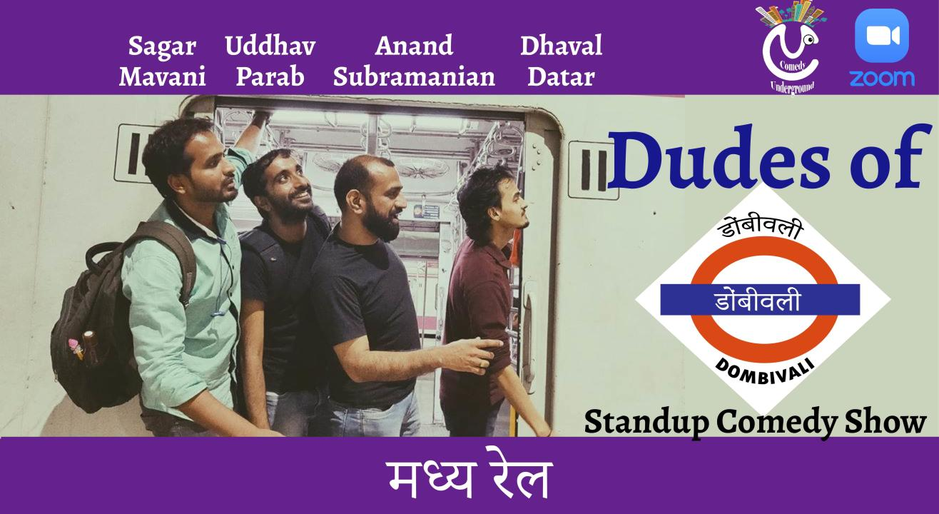 Dudes of Dombivli - Standup Comedy Show