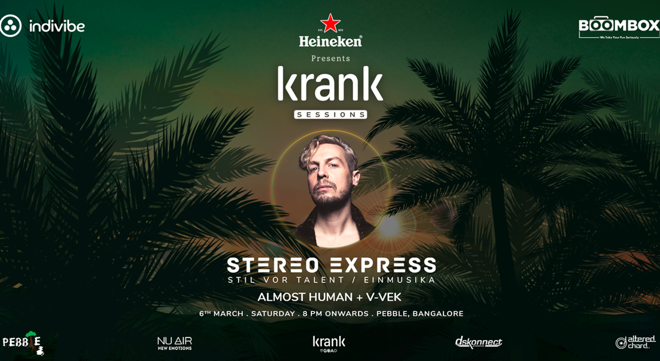 Krank Sessions with Stereo Express & Almost Human | Bangalore | March 6th