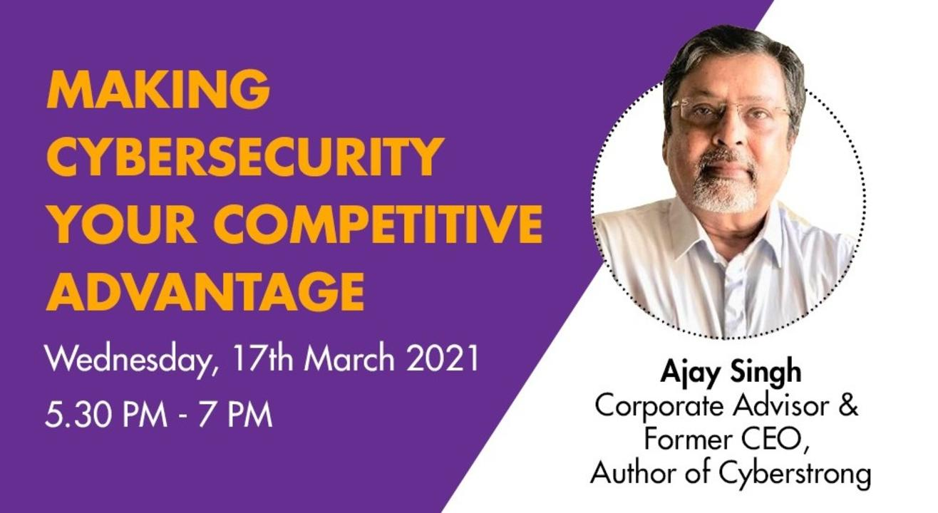 Cybersecurity – Make it your Competitive Advantage!