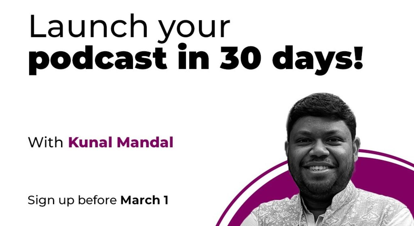 Launch your podcast in 30 days!