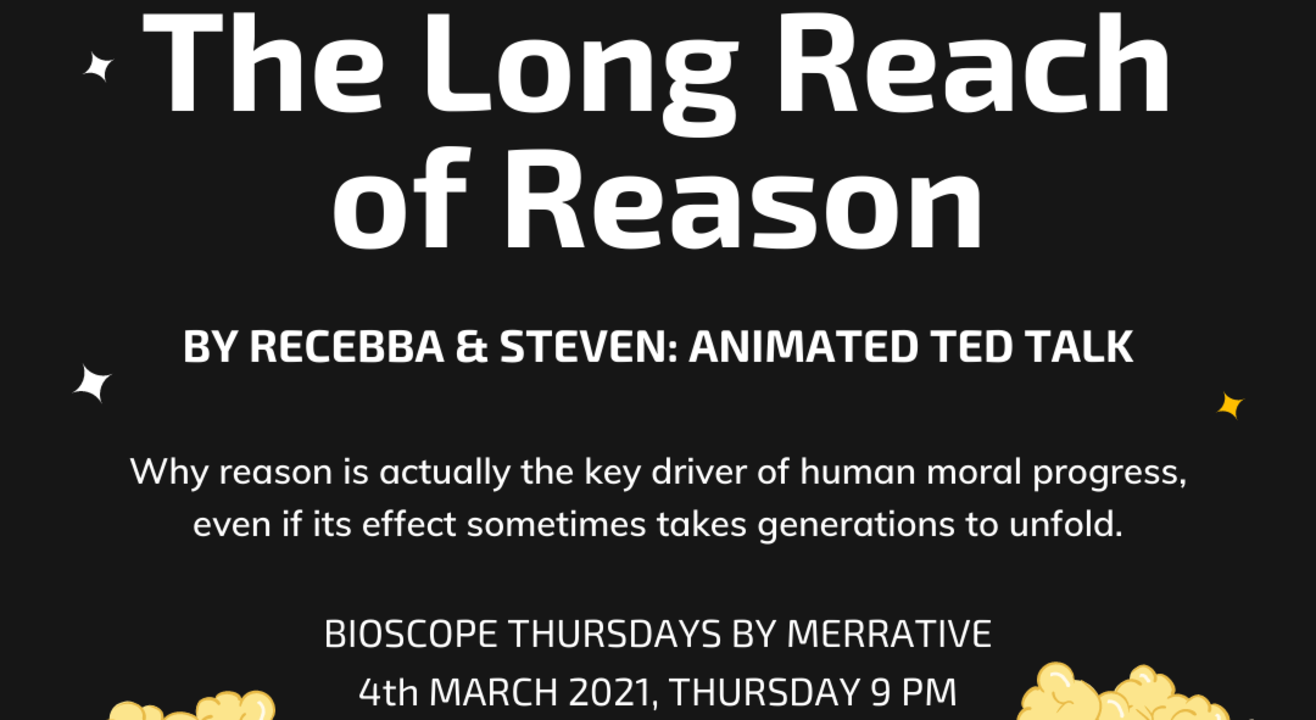 TED Talk Screening: The Long Reach of Reason