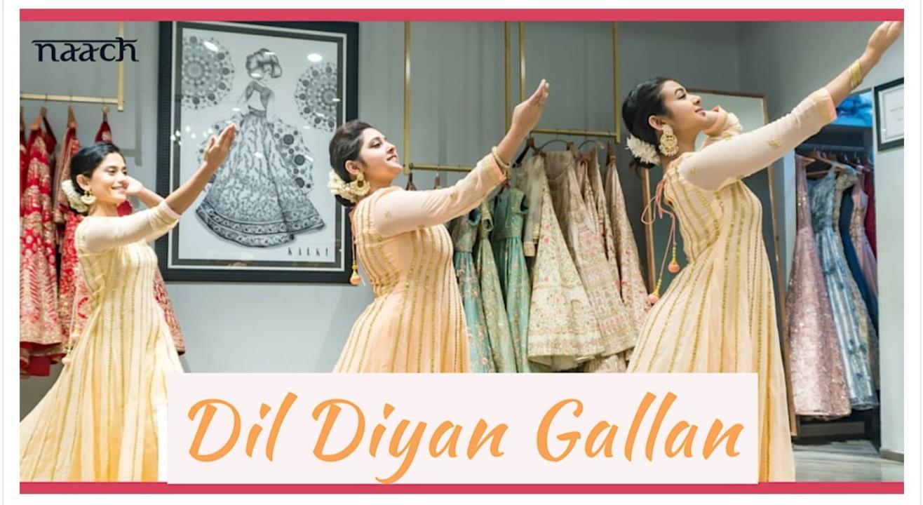 Team Naach - Dil Diyan Gallan (Weekday Batch)
