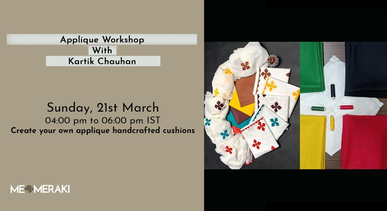 ONLINE APPLIQUE WORKSHOP WITH KARTIK CHAUHAN(WITH MATERIALS)