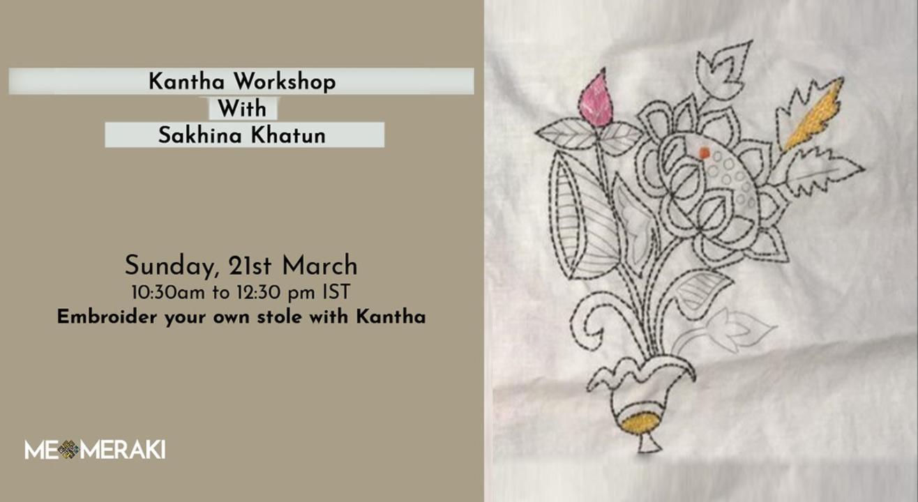 ONLINE KANTHA WORKSHOP WITH SAKINA KHATUN(WITH MATERIAL)