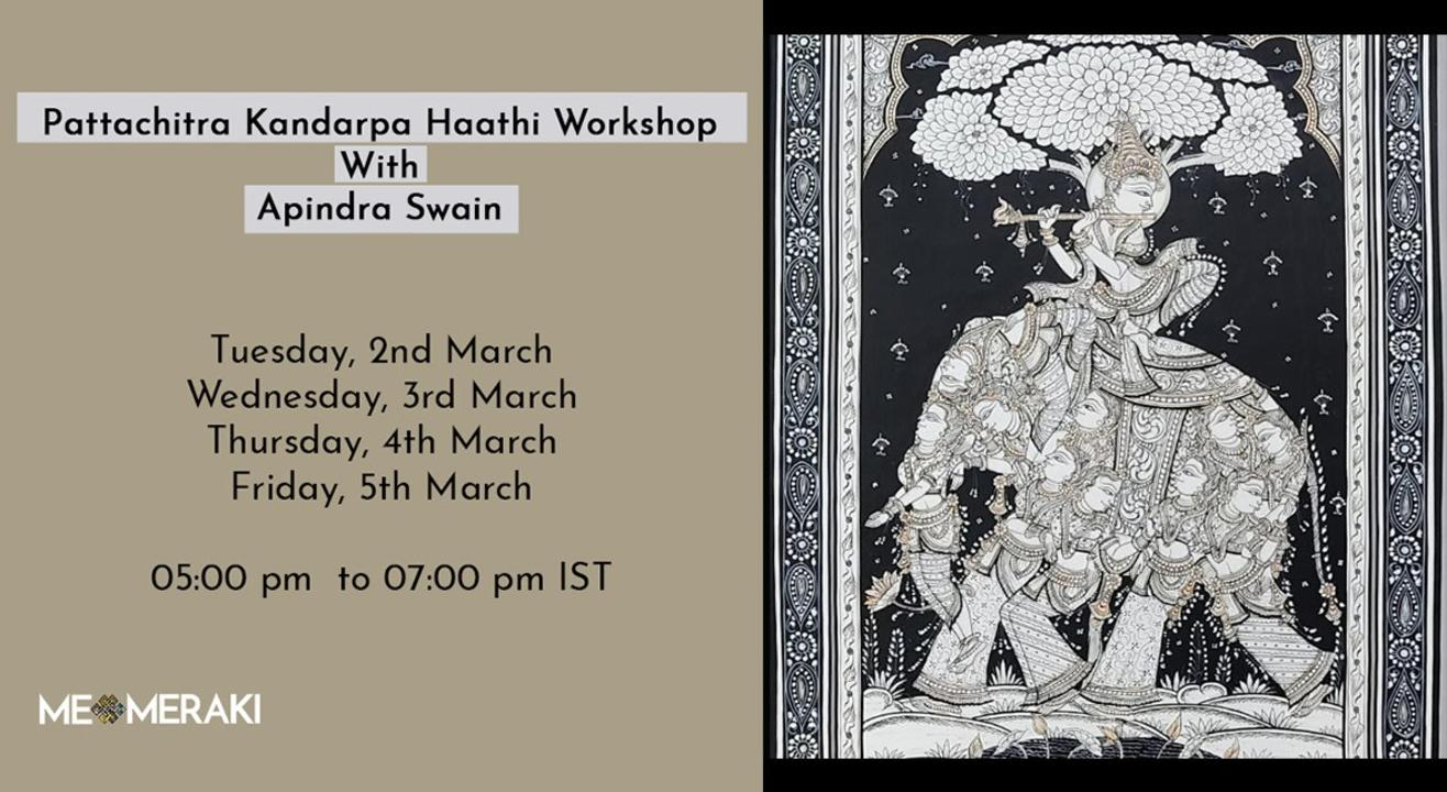 ONLINE PATTACHITRA WORKSHOP( KANDARPA HAATHI) WITH APINDRA SWAIN